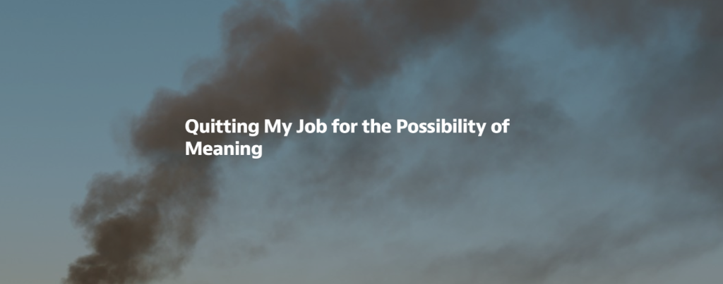 quitting job for meaning