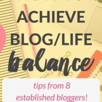 How to Achieve the Ultimate Blog/Life Balance