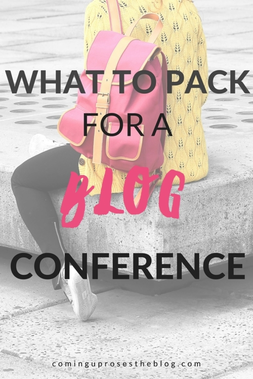 What to pack for a blog conference - on Coming Up Roses