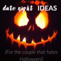 Halloween Date Night Ideas (for the Couple who hates Halloween!)