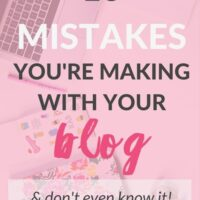 13 Mistakes you're making with your blog (& don't even know it!)