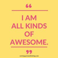 """I am all kinds of awesome."""