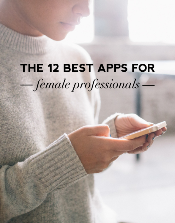 12 best apps for professional women - Links I Love on Coming Up Roses