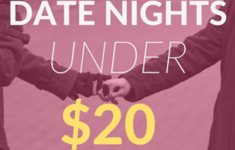 33 Date Nights Under $20 (Cheap Date Ideas for any season!)