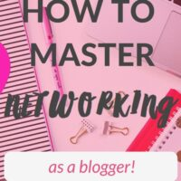 How to Master Networking as a Blogger