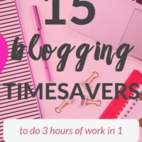 15 Blogging Timesavers