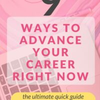 9 ways to Advance your Career NOW.