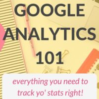 Track Yo'Self: Google Analytics 101