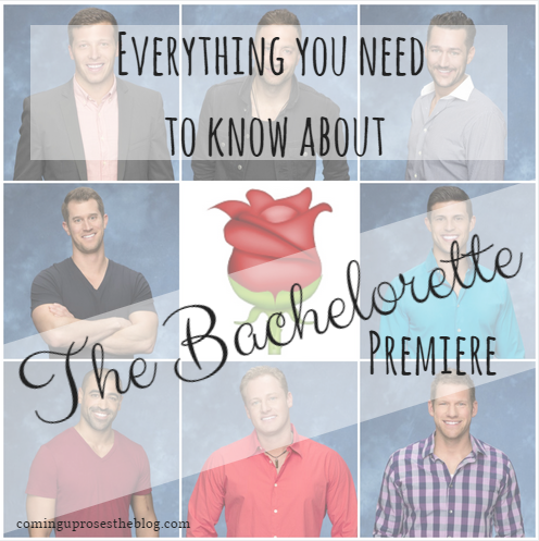 Everything you need to know about The Bachelorette premiere.