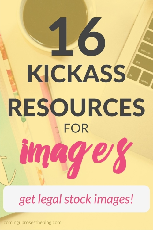 16 kickass resources for images - FREE, LEGAL, USEFUL images for blogging!