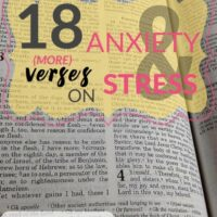 18 (More) Bible Verses on Anxiety & Stress