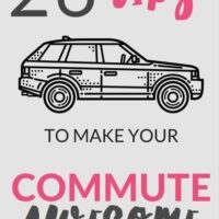 26 Tips you Need to make your Commute Awesome