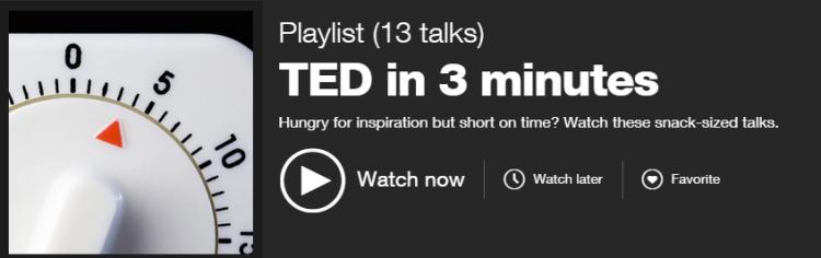 13 short TED talks under 3 minutes
