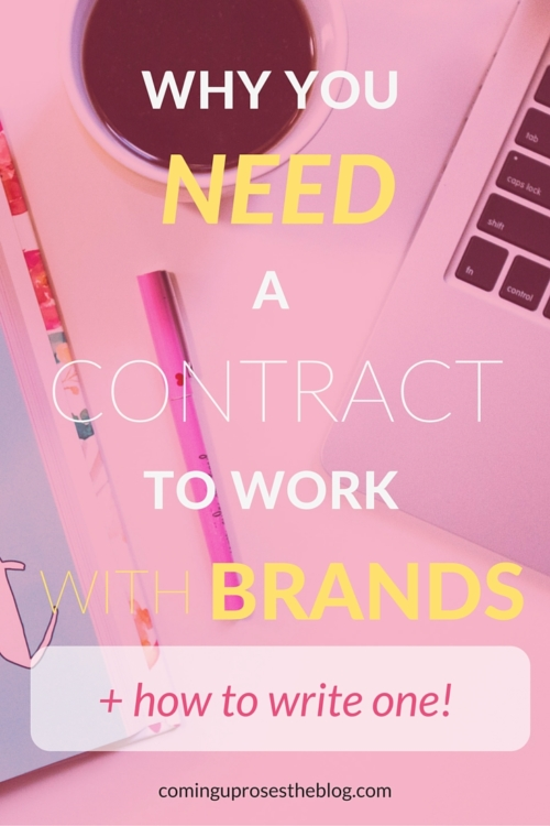 Why you need a contract to work with brands (+ how to write one!) - on Coming Up Roses