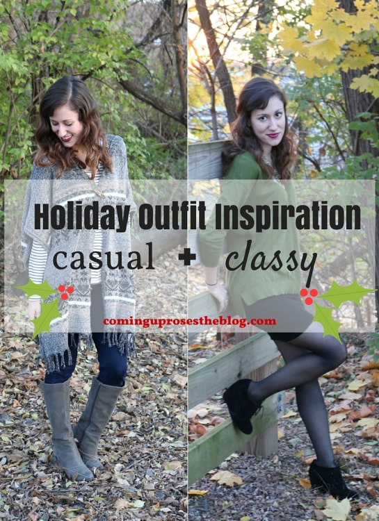 Two Holiday Outfits (Casual + Classy!)