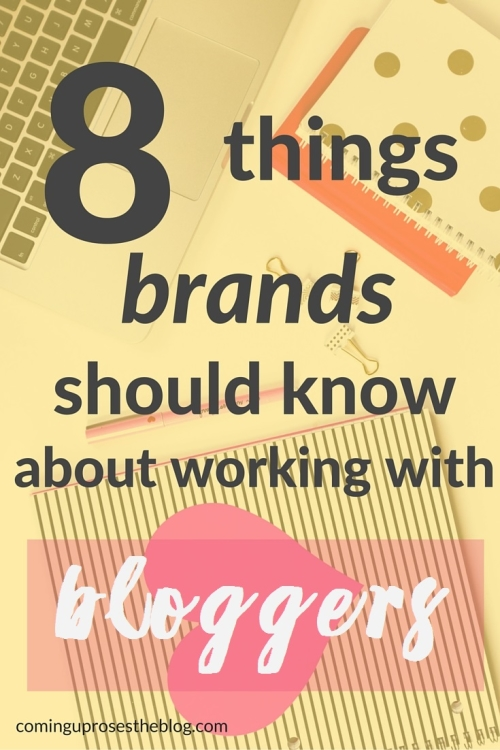8 things brands should know about working with bloggers