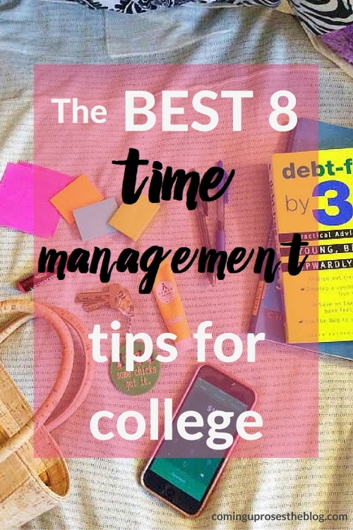 Time Management Tips for college on Coming Up Roses