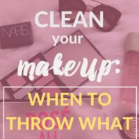 Spring Clean your Makeup: When to throw what away (+ what's in my makeup bag!)