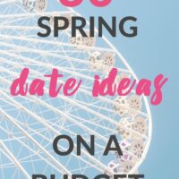 30 Spring Date Ideas on a Budget