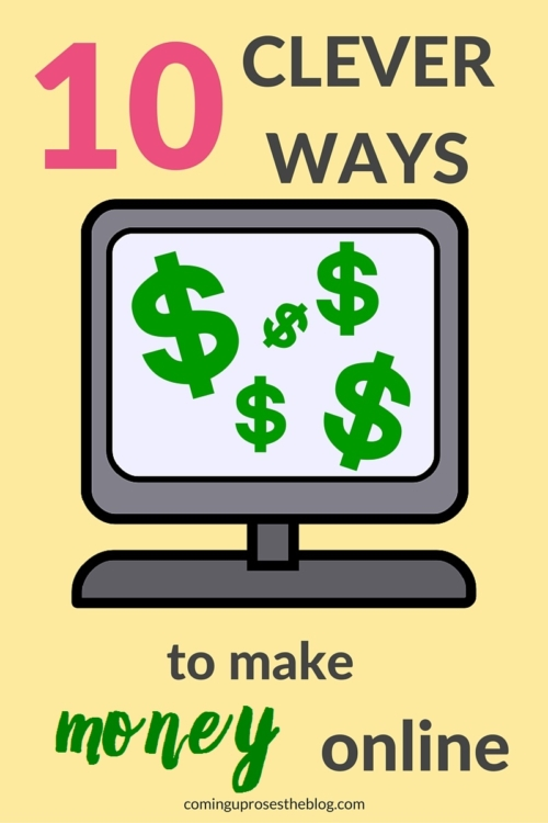 How to make money online - 10 Clever Ways to make money online, including Opinion Outpost - on Coming Up Roses
