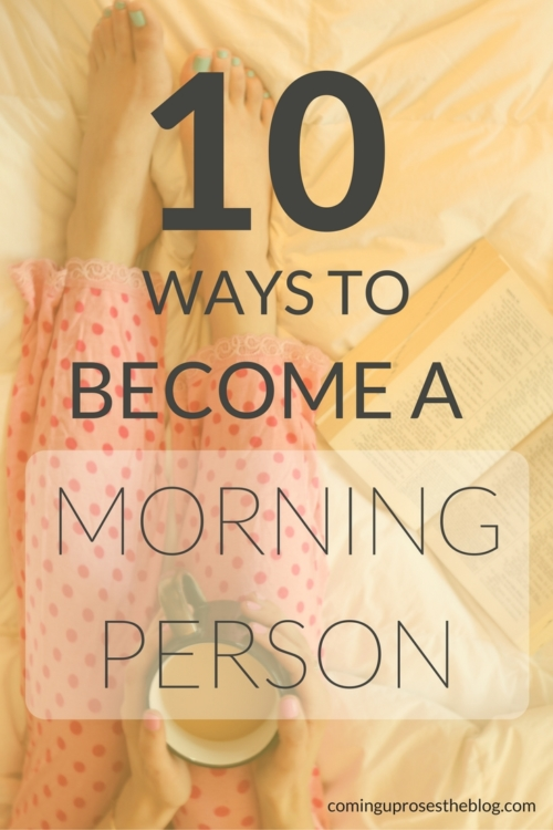 10 ways to become a Morning Person