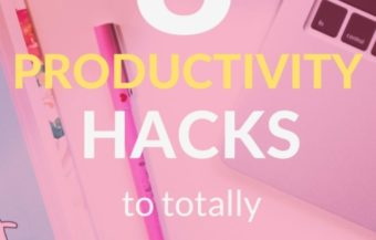 8 Productivity Hacks to Totally Transform your Day