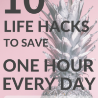 10 Life Hacks to Save One Hour Every Day (at least)