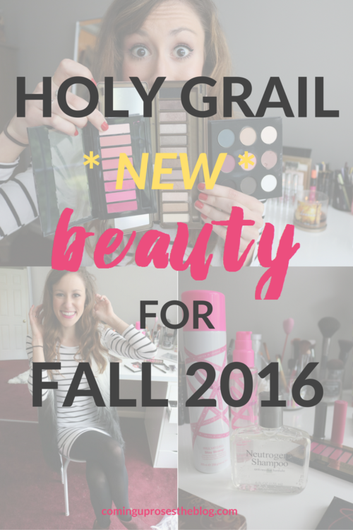Holy Grail Beauty Products for Fall 2016 - on Coming Up Roses