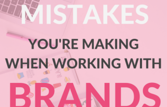 8 Mistakes You're Making when Working with Brands