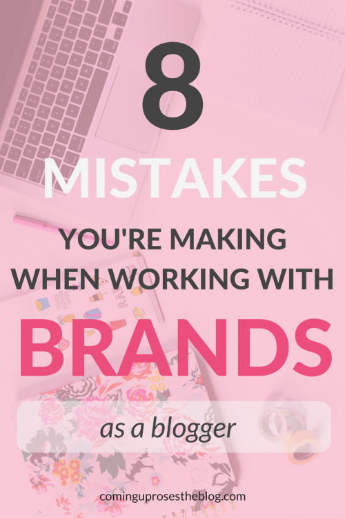 8 Mistakes you're making when working with Brands as a Blogger