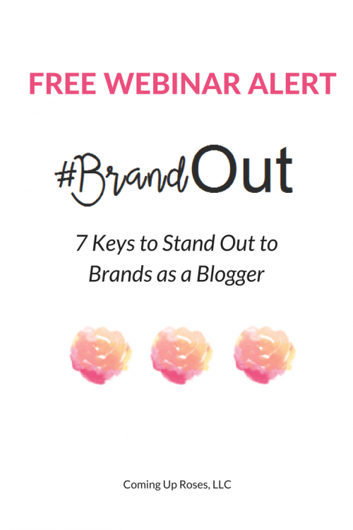#BrandOut - a FREE Webinar teaching the 7 Keys to Stand Out to Brands as a Blogger