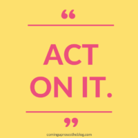 """Act on It."""