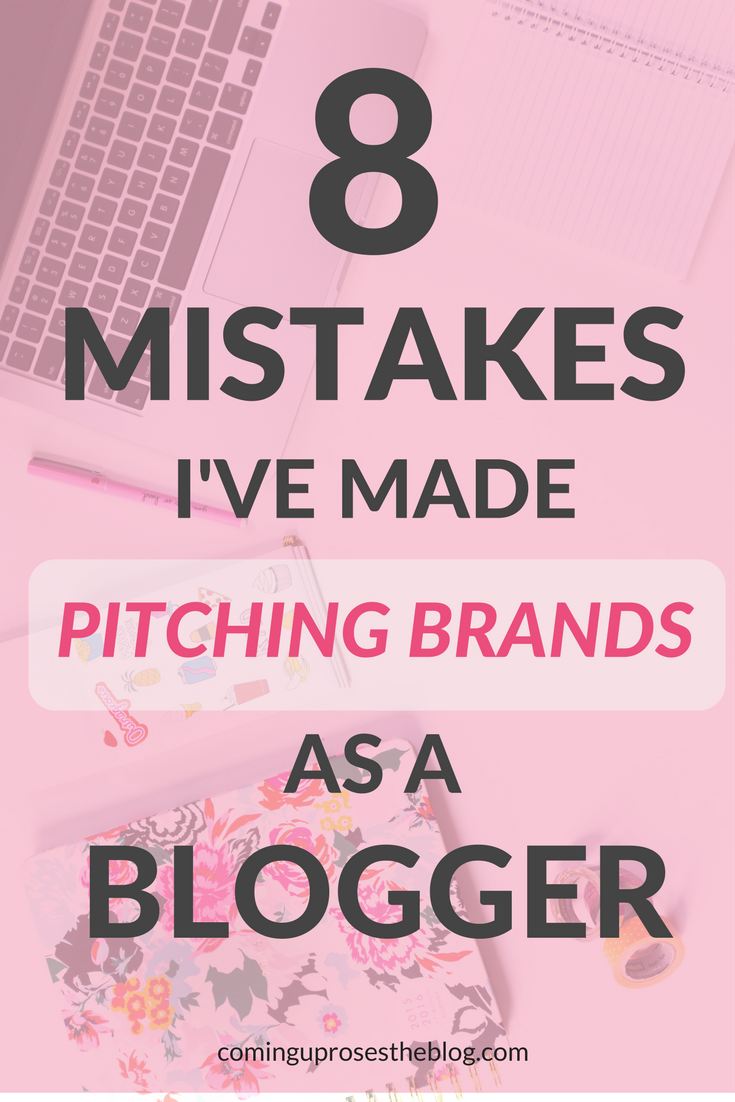 8 Mistakes I've Made Pitching Brands as a Blogger