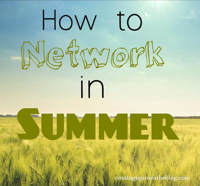 Making Connections: How to Network in Summer
