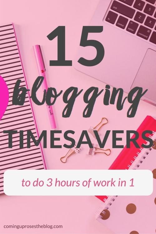 15 blogging timesavers and time management tips for blogging