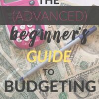 The (Advanced) Beginner's Guide to Budgeting