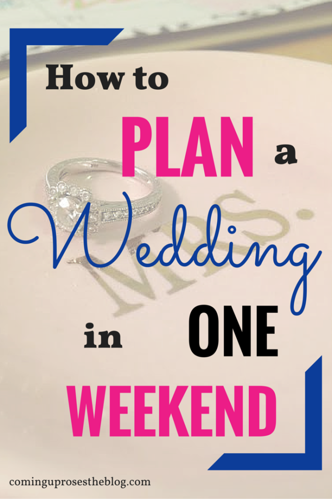 How to Plan a Wedding in One Weekend