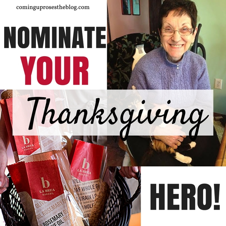 Nominate your Thanksgiving Hero with La Brea Bakery on Coming Up Roses to win big this Thanksgiving season!