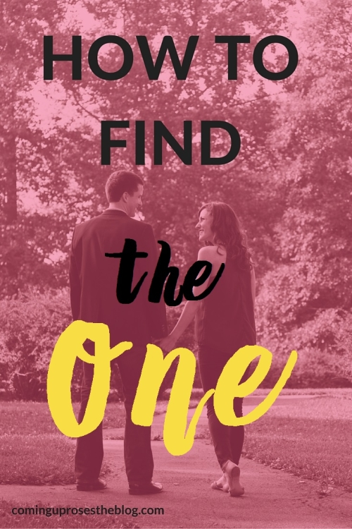 "How to find ""The One"""