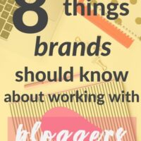 What Brands should know about working with Bloggers