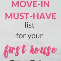 First House Essentials Checklist (+ WE BOUGHT A HOUSE!)