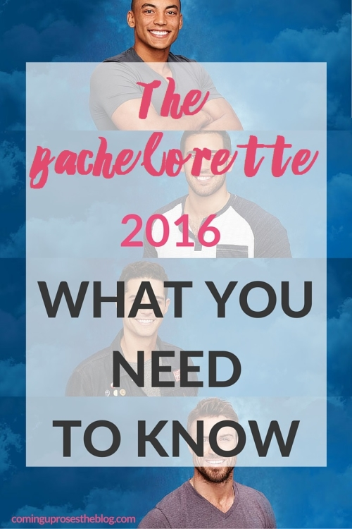The Bachelorette 2016: What you need to Know before the Premiere - Coming Up Roses