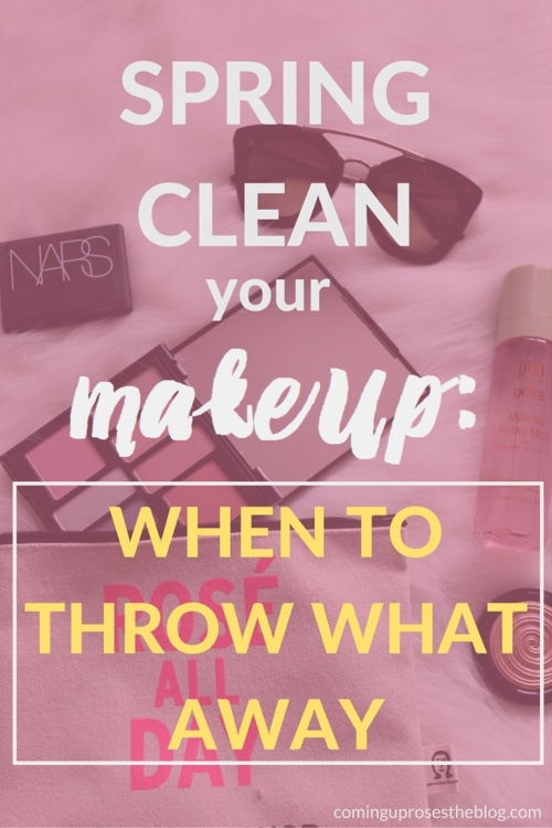 How to Spring Clean your Makeup: When to throw what away (+ what's in my makeup bag now!) - Coming Up Roses - Makeup Shelf Life by popular Philadelphia beauty blogger Coming Up Roses