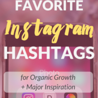 My Favorite Instagram Hashtags for Organic Growth