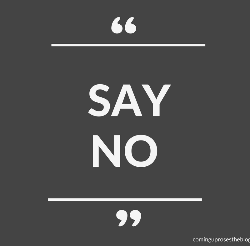 """Say No."" (+ 10 Quotes to Help you Say NO More, Guilt-free!)"