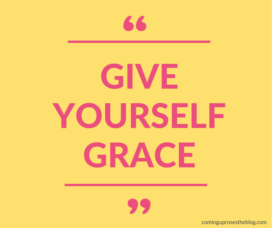 """Give Yourself Grace."" -Monday Mantra featured by popular Philadelphia lifestyle blogger Coming Up Roses"