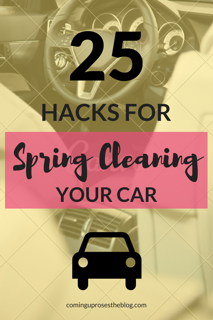25 Hacks for Spring Cleaning your Car