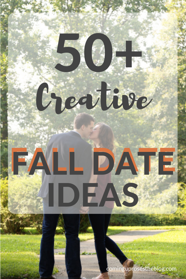 From the CURowd: 50+ Creative FALL DATE IDEAS for your next weekend out (or in!) - on Coming Up Roses