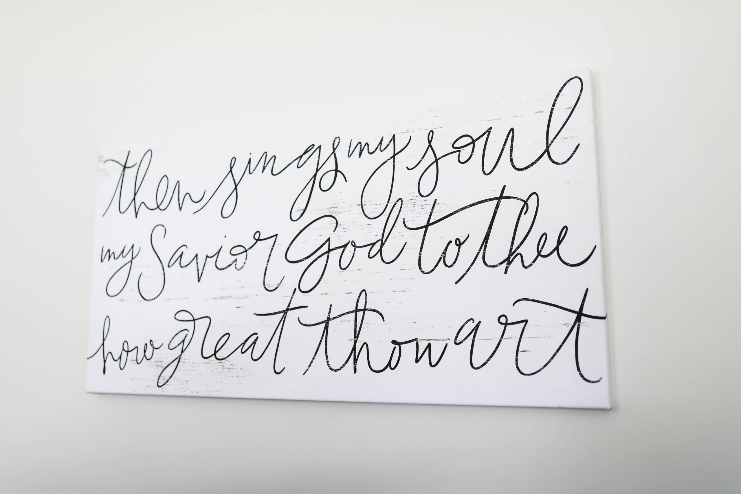 wall decor: then sings my soul my savior god to the how great thou art